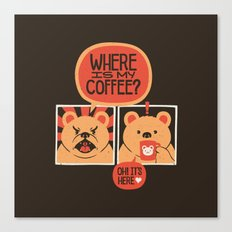 Where is my Coffee Canvas Print