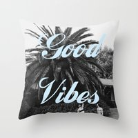 good vibes Throw Pillows featuring good vibes by Hannah