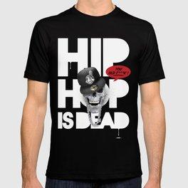 HipHop is Dead... T-shirt