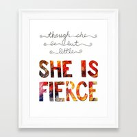 though she be but little Framed Art Prints featuring though she be but little she is fierce by Brittany Alyse