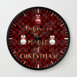 Red Plaid Snowflakes Believe in the magic of Christmas Typography Wall Clock