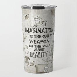 Imagination - Vintage Black & White - Alice In Wonderland Travel Mug