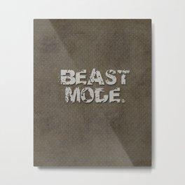 Beast Mode. Metal Print