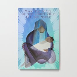 May The Peace Of The Christ Child Fill Our World  Metal Print