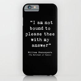 Shakespeare quote philosophy typography black white iPhone Case