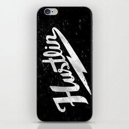 Hustlin - Black background with white image iPhone Skin