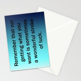 Not Getting What You Want Stationery Cards