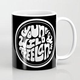 Young, Wild & Freelance - Black Coffee Mug
