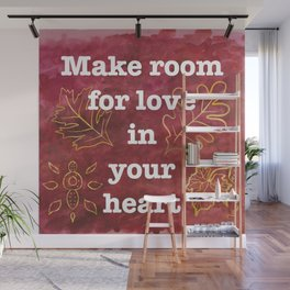 Make Room for Love - Positive Quote Wall Mural