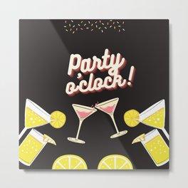 Party o'clock Metal Print