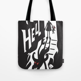 to hell Tote Bag