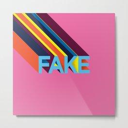 FAKE Metal Print