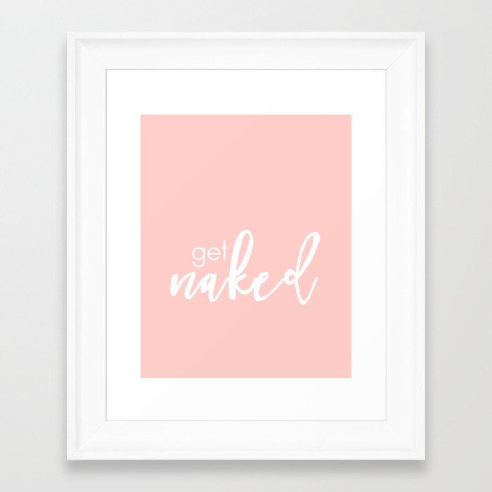 Bathroom Decor // get naked - white on light pink Framed Art Print