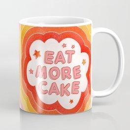 EAT MORE CAKE Coffee Mug