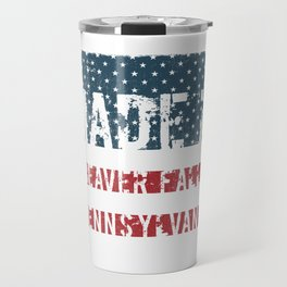 Made in Beaver Falls, Pennsylvania Travel Mug