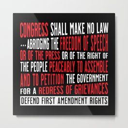 Freedom of Speech and Right to Peacefully Protest Metal Print