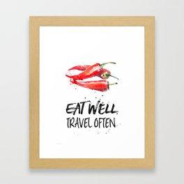 Chili - Eat well, travel often Framed Art Print