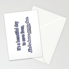 Beautiful day to save lives Stationery Cards