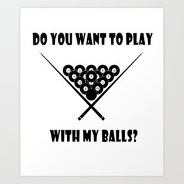 Funny Billiards Cool Quote Art Print