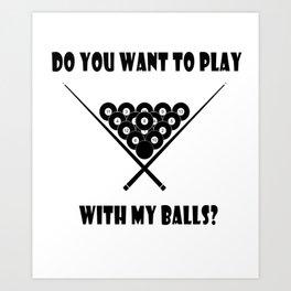 Funny Billiards Cool Quote Art Print