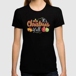 It's Christmas Y'all Merry Xmas Festive Holidays Winter Holiday Season T-shirt