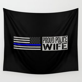 Police: Proud Wife (Thin Blue Line) Wall Tapestry