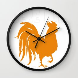 I'm Just Here For The Chicks Chicken I Love Them Wall Clock