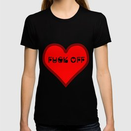 A fuck off for valentine's day T-shirt