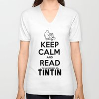 tintin V-neck T-shirts featuring Keep Calm and Read Tintin by Rafstar Designs
