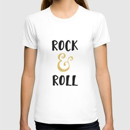 Rock and Roll Gold Quote T-shirt