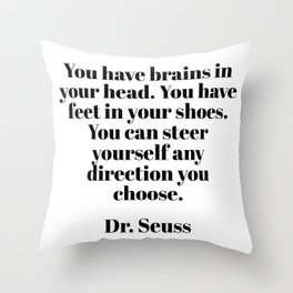 you can steer yourself in any direction Throw Pillow