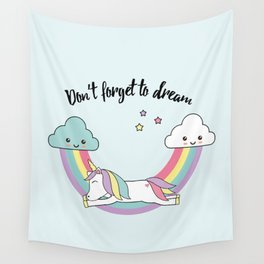 Unicorn - don't forget to dream Wall Tapestry