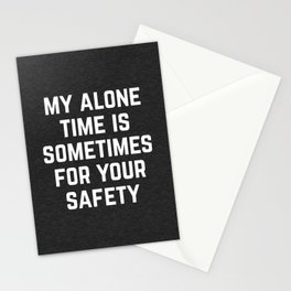 Alone Time Funny Quote Stationery Cards