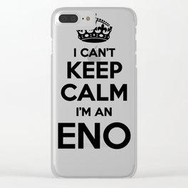 I cant keep calm I am an ENO Clear iPhone Case