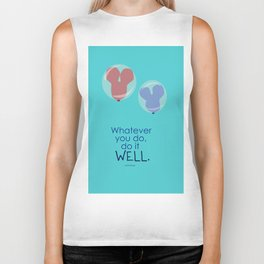whatever you do, do it well Biker Tank