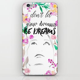 Don't let your dreams be dreams iPhone Skin