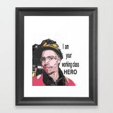 Working class HERO Framed Art Print