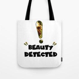 Beauty Detected Tote Bag