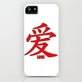 Chinese characters of Love iPhone Case