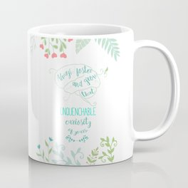 Unquenchable Curiosity Coffee Mug
