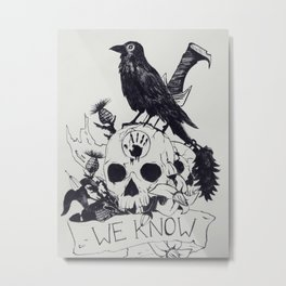 We know Metal Print