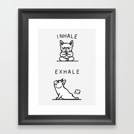 Inhale Exhale French Bulldog Framed Art Print