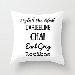 Tea List English Breakfast Chai Earl Grey Rooibos Darjeeling Throw Pillow