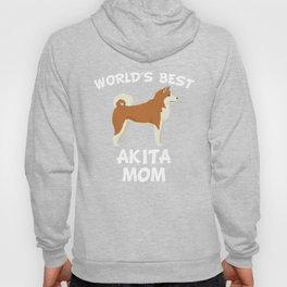 World's Best Akita Mom Hoody