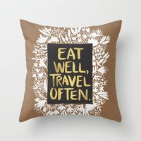 eat well travel often Throw Pillows featuring Eat Well, Travel Often (on Kraft) by Cat Coquillette