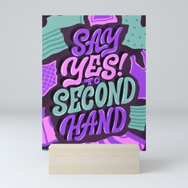 Say Yes! to second hand Mini Art Print