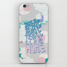There is NO Place Like Home  iPhone & iPod Skin