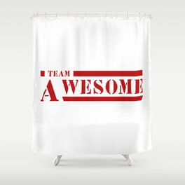 Team A awesome Shower Curtain