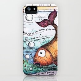 THERE WAS A VERY BIG FISH AT THE BOTTOM OF THE SEA... iPhone Case