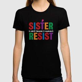 Sister Resist T-shirt